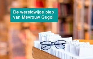 Mevrouw Gugol and the wereldwijde bieb - Blog Monique van Dam
